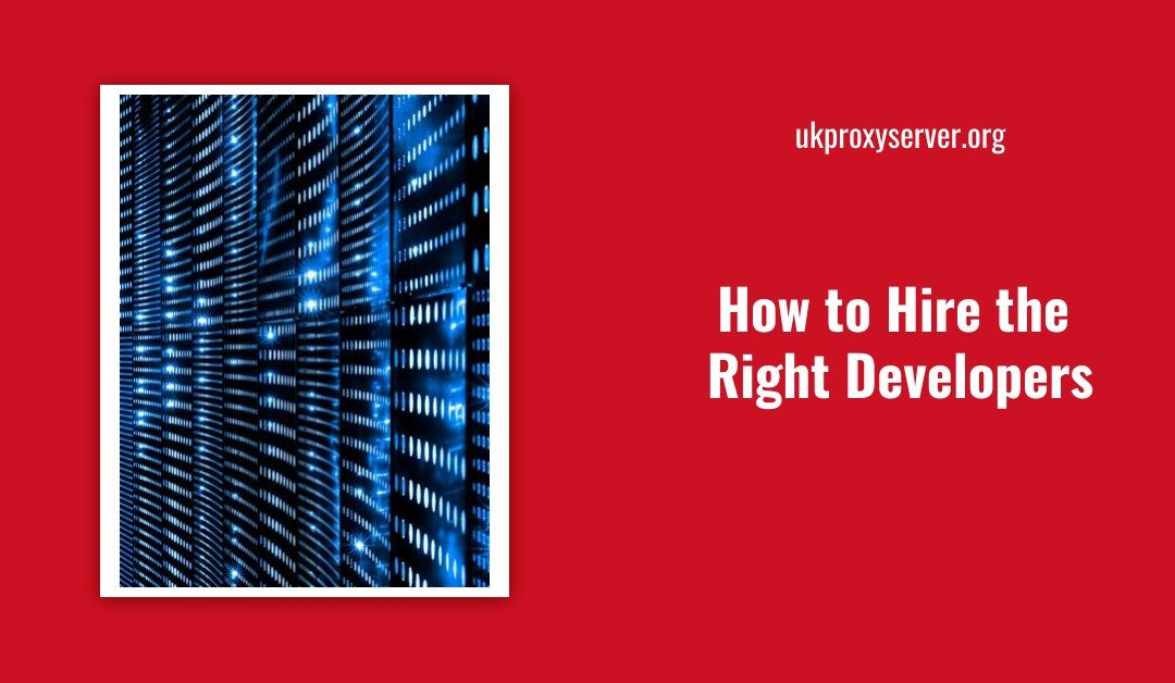 How to Hire the Right Developers is visible on a red background next to a server rack.